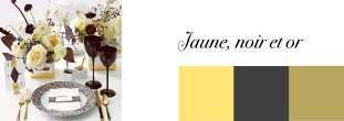 couleurs mariage noir or jaune
